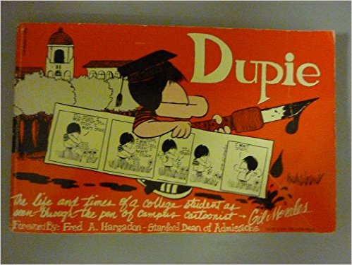 Dupie: The Life and Times of a College Student